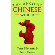 The Ancient Chinese World by Terry Kleeman