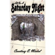 All on a Saturday Night by Courtney E Michel