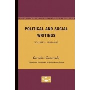 Political and Social Writings: 1955-60 - From the Workers' Struggle Against Bureaucracy to Revolution in the Age of Modern Capitalism v. 2 by Cornelius Castoriadis