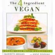 The Four-Ingredient Vegan by Maribeth Abrams
