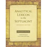 Analytical Lexicon to the Septuagint by Bernard Taylor