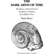 The Dark Abyss of Time by Paolo Rossi