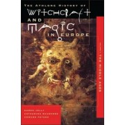 Athlone History of Witchcraft and Magic in Europe: Witchcraft and Magic in the Middle Ages v.3 by Karen Jolly