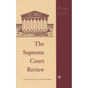 The Supreme Court Review 2010 by Dennis J. Hutchinson