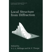 Local Structure from Diffraction by S. J. L. Billinge
