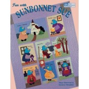 Fun with Sunbonnet Sue Print on Demand Edition by Trice Boerens