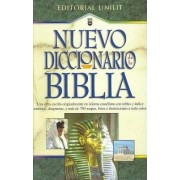 Nuevo Diccionario de La Biblia = New Bible Dictionary by J Alfonso Lockward