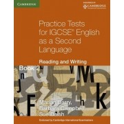 Practice Tests for IGCSE English as a Second Language: Reading and Writing Book 2: Book 2 by Marian Barry