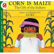 Corn is Maize by Rd Find out