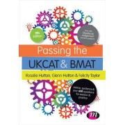 Passing the UKCAT and BMAT by Rosalie Hutton