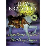 Something Wicked This Way Comes by Ray D Bradbury