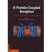 G Protein-Coupled Receptors by Sandra Siehler
