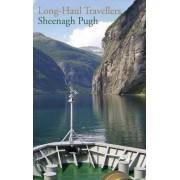 Long Haul Travellers by Sheenagh Pugh