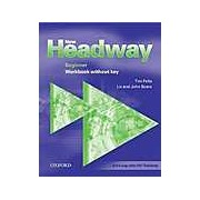 New Headway Beginner: Workbook without key