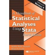 A Handbook of Statistical Analyses Using Stata by Sophia Rabe-Hesketh
