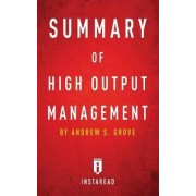 Summary of High Output Management by Instaread Summaries