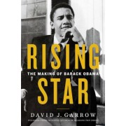 Rising Star: The Making of Barack Obama, Hardcover