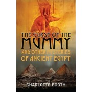 The Curse of the Mummy by Charlotte Booth