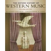 The Oxford History of Western Music by Richard Taruskin