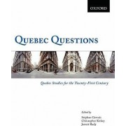 Quebec Questions: Quebec Studies for the Twenty-first Century by Jarrett Rudy