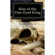 Rise of the One Eyed King