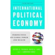 International Political Economy by Stanfield Professor of International Peace Jeffry A Frieden