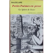 Petits Poemes En Prose( Le Spleen De Paris). Edition Illustree. 1962