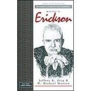 Milton H Erickson by Jeffrey K. Zeig