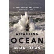 The Attacking Ocean by Professor of Anthropology Brian Fagan