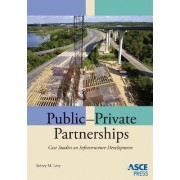 Public-private Partnerships by Sidney M. Levy