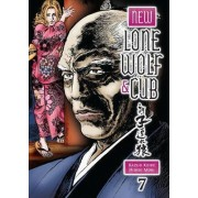 New Lone Wolf and Cub Volume 7: Volume 7 by Kazuo Koike