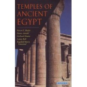 Temples of Ancient Egypt by Byron E. Shafer