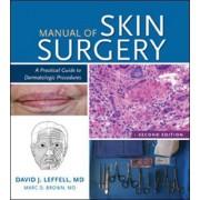 Manual of Skin Surgery by David J. Leffell