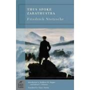 Thus Spoke Zarathustra (Barnes & Noble Classics Series) by Friedrich Wilhelm Nietzsche