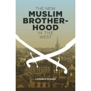 The New Muslim Brotherhood in the West by Lorenzo Vidino