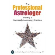 The Professional Astrologer by Opa Professional Astrology