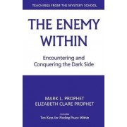 The Enemy within by Mark L. Prophet