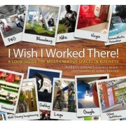 'I Wish I Worked There!' by Kursty Groves
