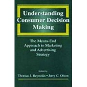 Understanding Consumer Decision Making by Thomas J. Reynolds