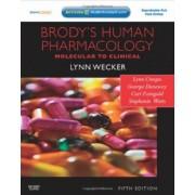 Brody's Human Pharmacology by Lynn Wecker