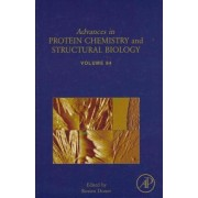 Advances in Protein Chemistry and Structural Biology: Volume 84 by Rossen Donev
