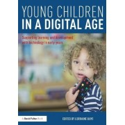 Young Children in a Digital Age by Lorraine Kaye