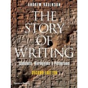 The Story of Writing by Andrew Robinson