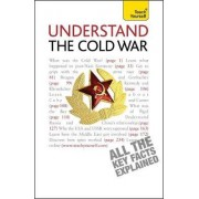 Understand the Cold War: Teach Yourself by Carole Bryan Jones