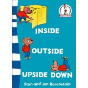 Beginner Series: Inside Outside Upside Down by Stan Berenstain