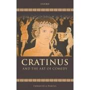 Cratinus and the Art of Comedy by Dr Emmanuela Bakola