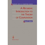 A Recursive Introduction to the Theory of Computation by Carl Smith