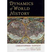 Dynamics of World History by Christopher Dawson