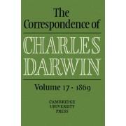 The Correspondence of Charles Darwin: Volume 17, 1869 by Charles Darwin