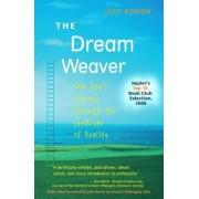 The Dream Weaver by Jack Bowen